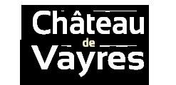 Château de Vayres - Site web officiel